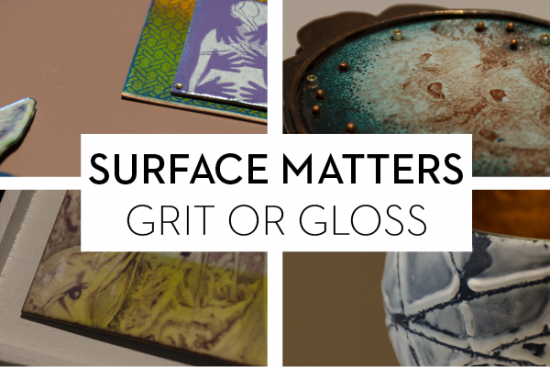 Surface Matters: Grit or Gloss