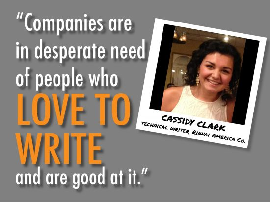 Companies are in desperate need of people who love to write and are good at it.